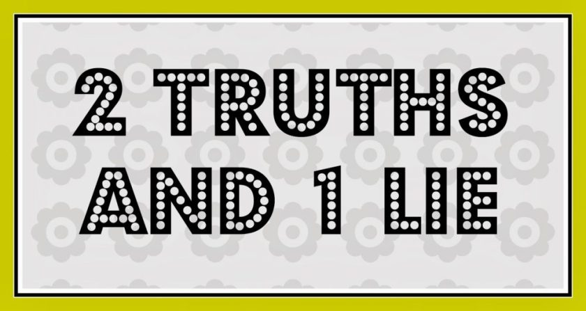 2truths 1 lie